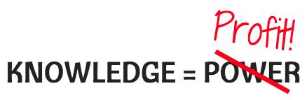 Knowledge = profit