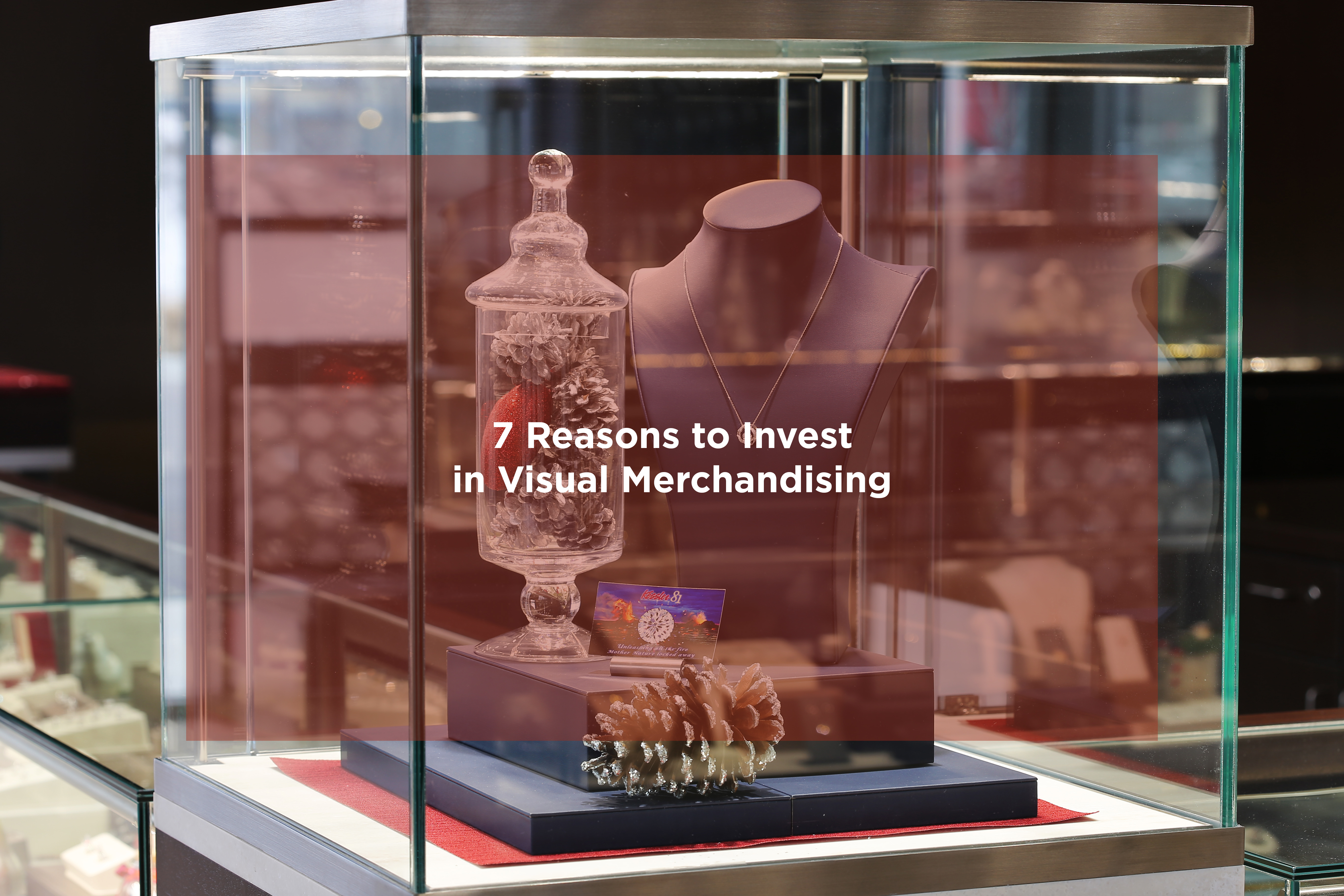 7 reasons to invest in visual merchandising displays - Visual merchandising head office jobs ...